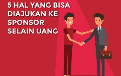 5 Hal yang Bisa Diajukan ke Sponsor Selain Uang