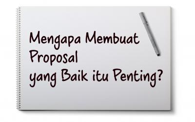 Membuat Proposal Event yang Baik itu Penting