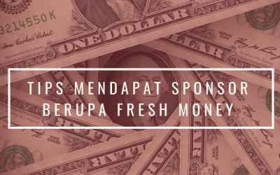 Tips mendapat sponsor berupa fresh money!