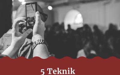 5 Teknik Mensukseskan Event